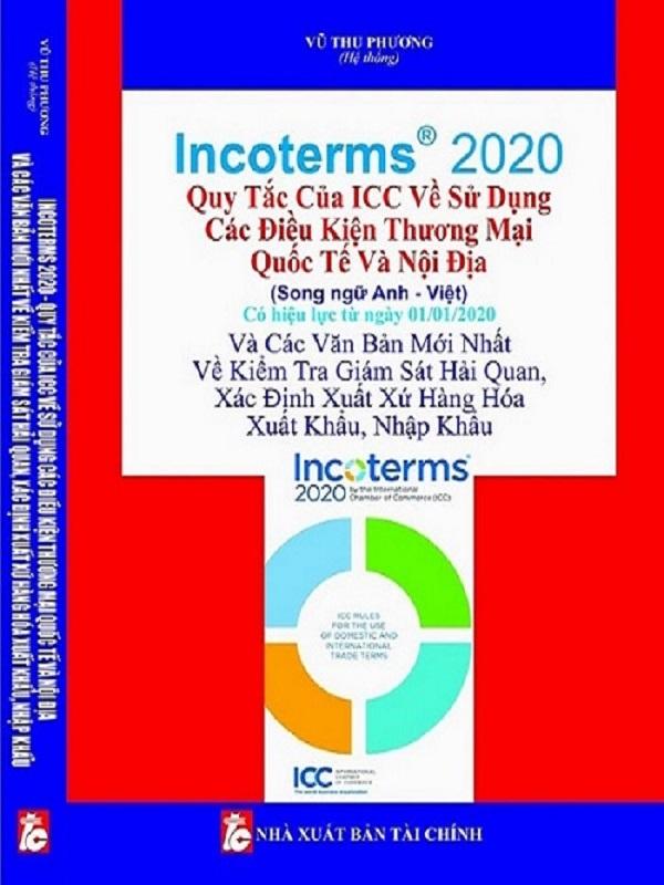 SÁCH INCOTERM ® 2020 QUY TẮC ICC VỀ SỬ DỤNG CÁC ĐIỀU KIỆN THƯƠNG MẠI