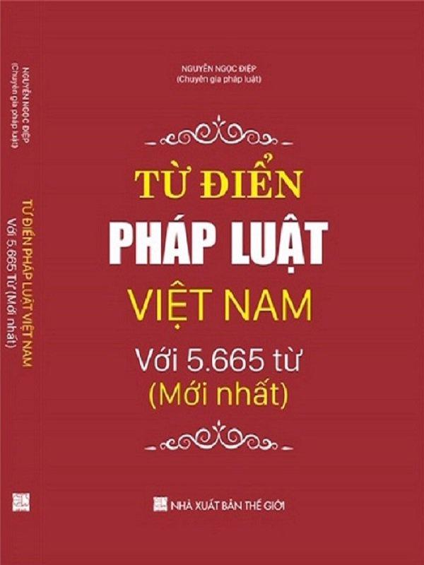 Sách từ điển pháp luật việt nam - Sách chính trị Tài Chính