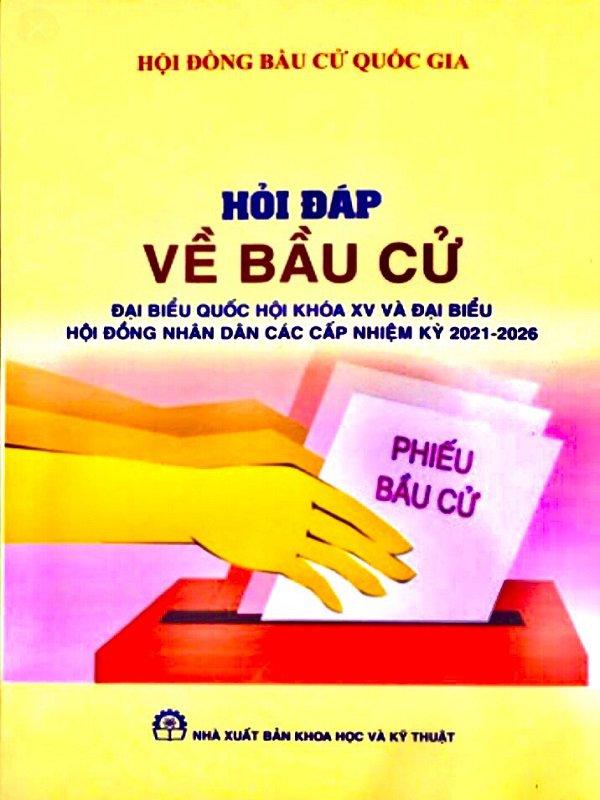 Sổ tay hỏi đáp về bầu cử đại biểu Quốc hội khóa XV - Sách chính Trị