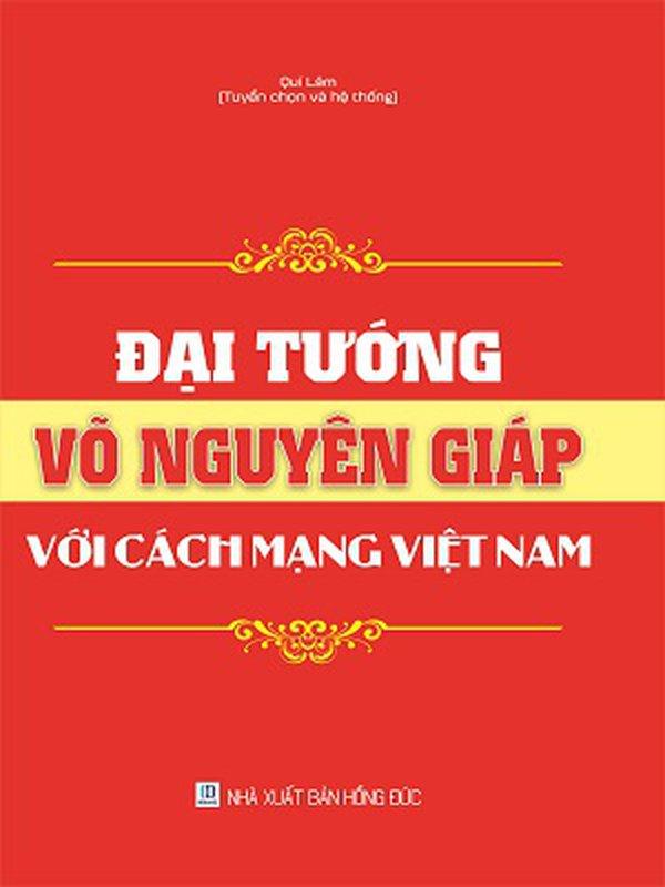 Đại tướng võ nguyên với cách mạng Việt Nam