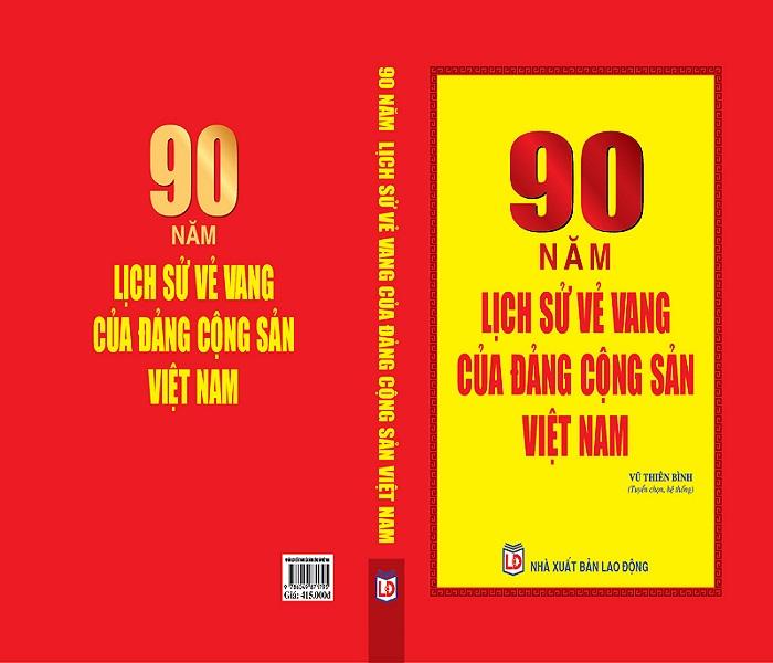 90 Năm Lịch Sử Vẻ Vang Của Đảng Cộng Sản Việt Nam