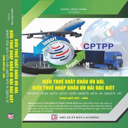 Sách Biểu thuế nhập khẩu ưu đãi đặc biệt Song Ngữ Việt - Anh 2019
