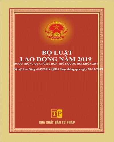 Bộ luật Lao động số 45/2019/QH14 thông qua ngày 20-11-2019