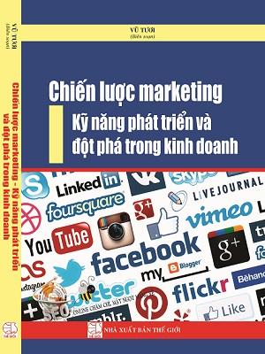 Chiến lược marketing kỹ năng phát triển và đột phá trong kinh doanh