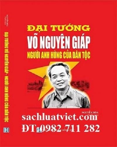 Giới thiệu sách, Đại tướng Võ Nguyên Giáp, Người anh hùng của dân tộc
