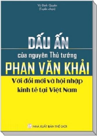 Sách Dấu Ấn Của Nguyên Thủ Tướng Phan Văn Khải Giá Rẻ Uy Tín