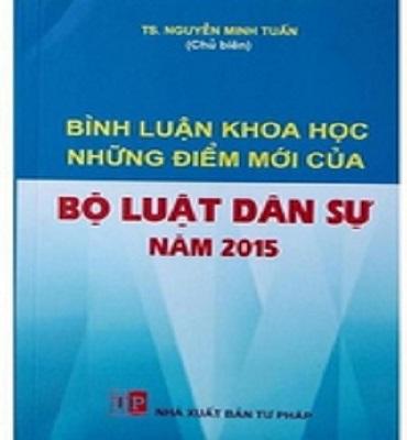 Giới Thiệu Sách Bình Luận Khoa Học Những Điểm Mới Của Bộ Luật Dân Sự
