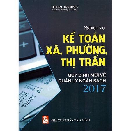 Giới Thiệu Sách Nghiệp Vụ Kế Toán Xã, Phường, Thị Trấn