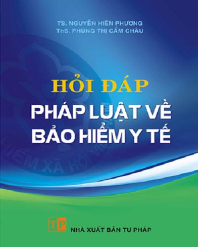 Sách Hỏi đáp pháp luật về bảo hiểm y tế