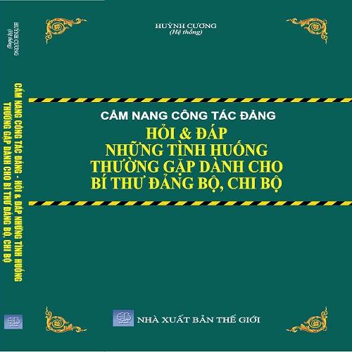 Cẩm Nang Công Tác Đảng Hỏi & Đáp Những Tình Huống Thường Gặp