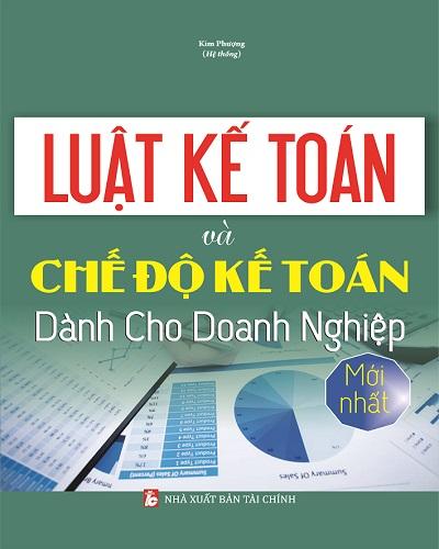 Giới thiệu sách luật kế toán và chế độ kế toán dành cho doanh nghiệp