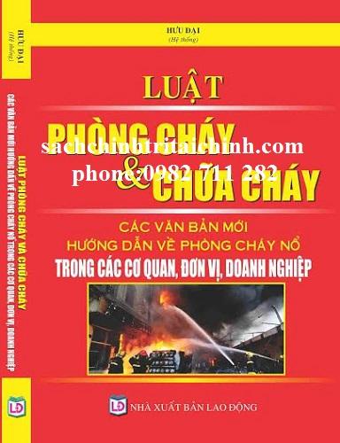 SÁCH LUẬT PHÒNG CHÁY VÀ CHỮA CHÁY  | Giảm Giá 50% tại Hà Nội TP.HCM