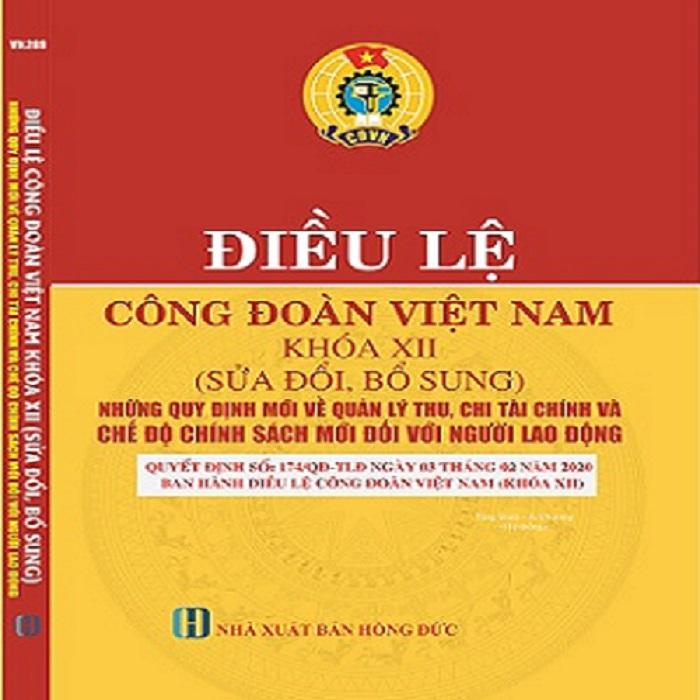 Sách Điều Lệ Công Đoàn Việt Nam Khóa XII Sửa Đổi, Bổ Sung Giá Rẻ