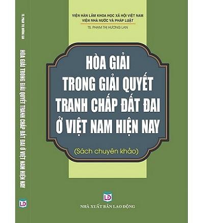Sách Hòa Giải Trong Giải Quyết Tranh Chấp Đất Đai, Giá Rẻ, Uy Tín