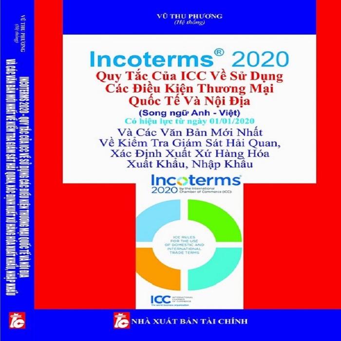 Incoterms 2020 - Quy Tắc Của Icc Về Sử Dụng Các Điều Kiện Thương Mại