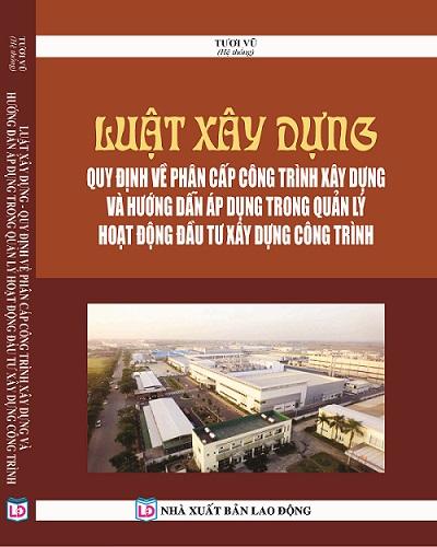 Sách luật xây dựng quy định về phân cấp công trình xây dựng