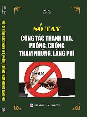 Sổ Tay Công Tác Thanh Tra Phòng, Chống Tham Nhũng, Lãng Phí   Giảm 30%