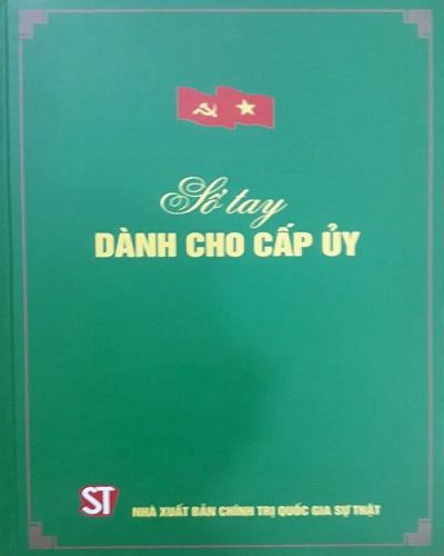 Sô Tay Dành Cho Cấp Ủy Nhà Xuất Bản Chính