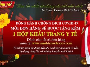 ĐỒNG HÀNH CHỐNG DỊCH COVID-19 - TẶNG KHẨU TRANG Y TẾ - MINH TRÍ AUDIO