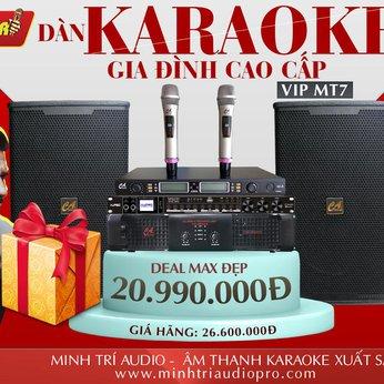 DÀN KARAOKE GIA ĐÌNH CAO CẤP VIP MT7