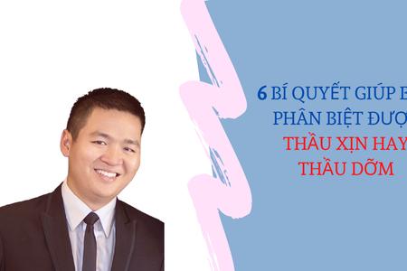 6 Bí Quyết Giúp Bạn Phân Biệt Được Thầu Xịn Hay Thầu  Dỡm | Nguyễn Anh Dũng | CEO Butecco