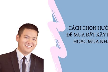 Cách Chọn Hướng Để Mua Đất Xây Nhà | Nguyễn Anh Dũng | CEO Butecco