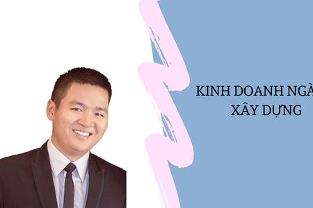 Kinh Doanh Ngành Xây Dựng | Nguyễn Anh Dũng | CEO Butecco