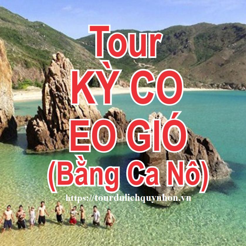 Tour KỲ CO - EO GIÓ (Bằng Ca Nô)