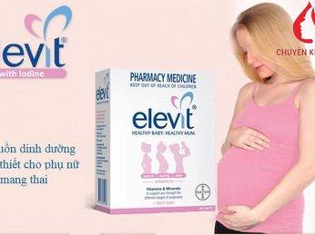 Elevit – lựa chọn tuyệt vời cho mẹ trước, trong và sau khi sinh