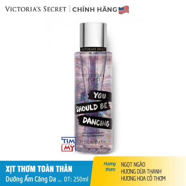 Xịt thơm toàn thân dưỡng ẩm You Should Be Dancing - Victoria 's Secret