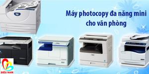 Báo giá máy photocopy mini tại Siêu Nam tốt nhất thị trường