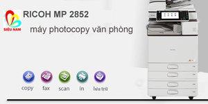 Đánh giá tổng quan máy photocopy Ricoh Aficio MP 2852