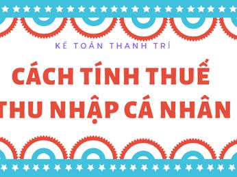 Cách tính thuế TNCN