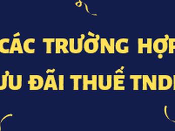 Các trường hợp ưu đãi thuế TNDN
