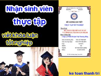 Nhận sinh viên thực tập kế toán - viết đề tài tốt nghiệp